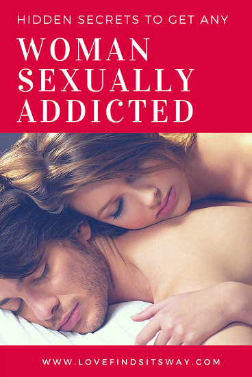 How To Get A Woman Addicted Sexually  Masculine Technique -2273