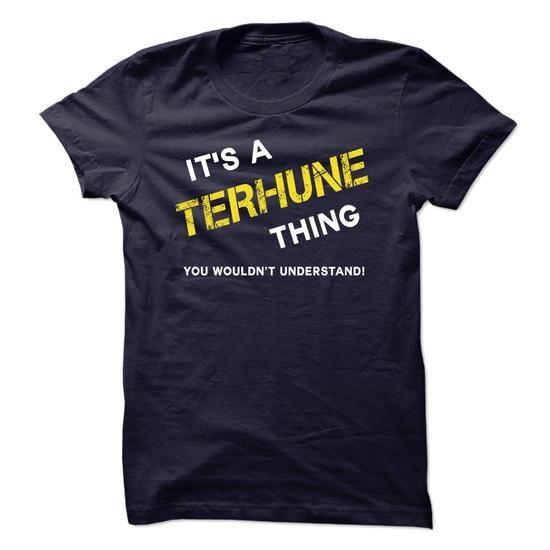 I Love IT IS A TERHUNE THING. Shirts & Tees