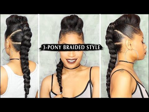 Edgy 3 Pony Braided Style Tutorial Video Black Hair Information Natural Hair Styles Braid Styles Curly Hair Styles