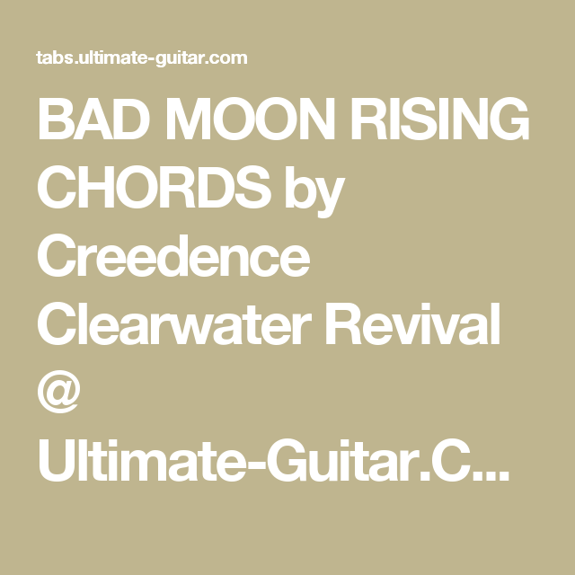 Bad Moon Rising Chords By Creedence Clearwater Revival Ultimate