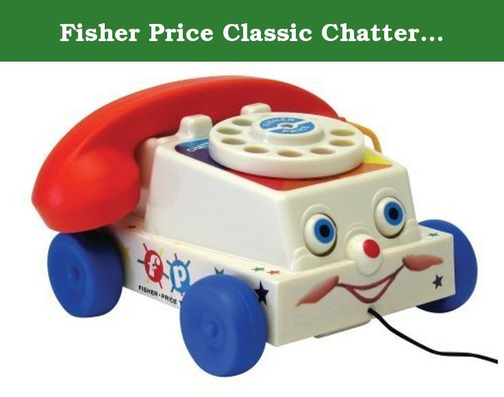 Fisher Price Classic Chatter Phone. Kids love to chat on the phone ...