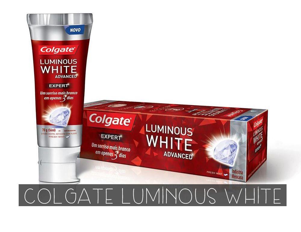 Colgate Luminous White Advanced Clareia Os Dentes Posts Do Blog