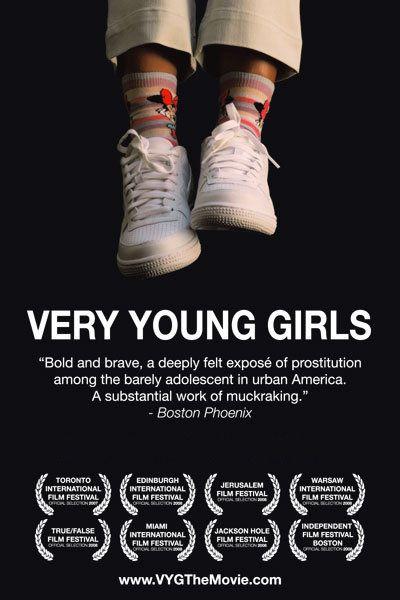 "FILM: Rachel Lloyd's internationally acclaimed Showtime documentary, ""Very Young Girls"" (available on Netflix)"