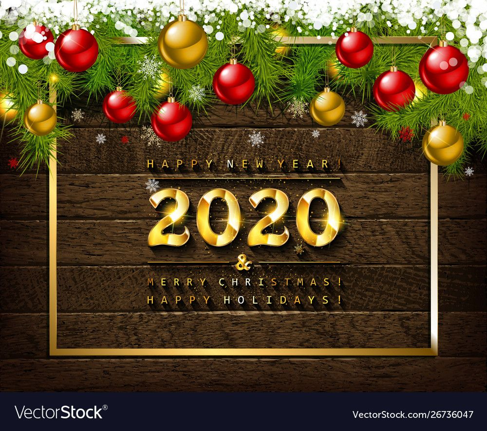 Merry Christmas And Happy New Year 2020 Vector Image On Vectorstock Merry Christmas And Happy New Year New Year Greeting Cards Happy New Year 2020
