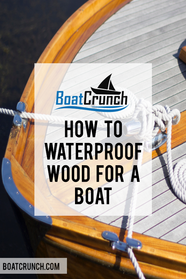 Waterproofing The Wood On Your Boat Is Extremely Beneficial To The Maintenance Of Your Boat But How Do You W How To Waterproof Wood Boat Waterproof Wood Floor