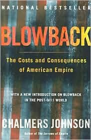 Barnes Noble Blowback The Costs And Consequences Of American Empire By Cha Books Empire Bestselling Books