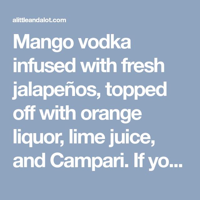 Mango Jalapeño Martini - A Little And A Lot