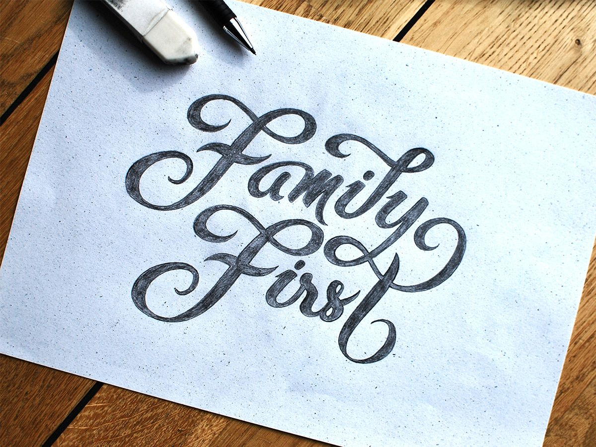Family First hand-lettering - by