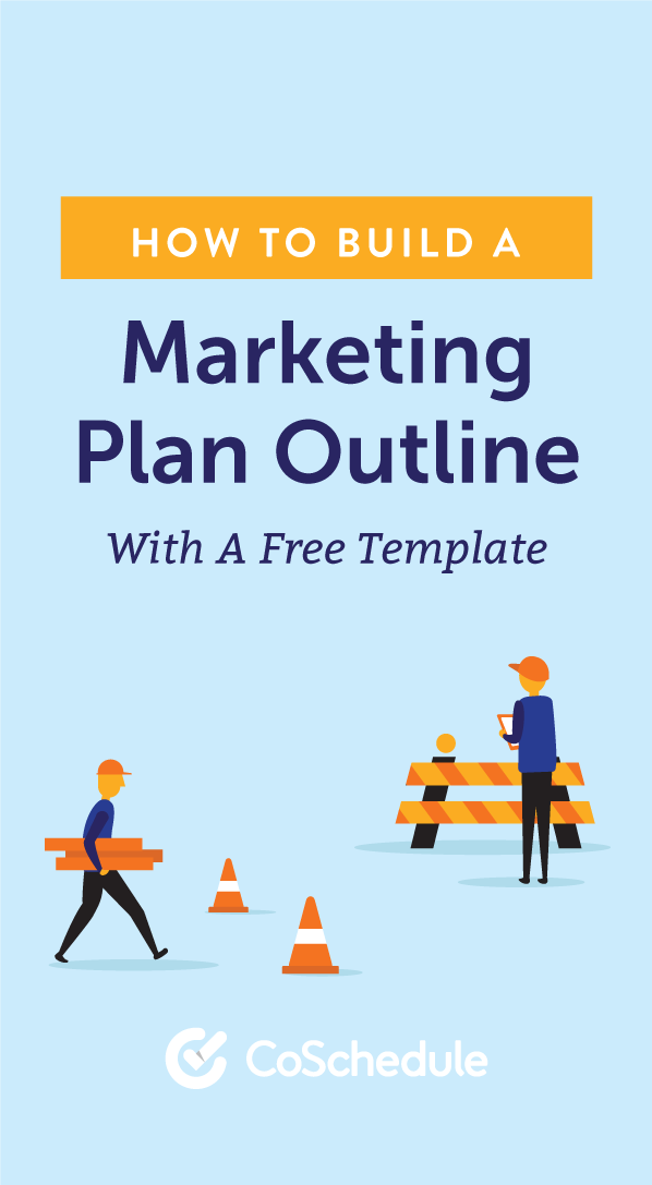 How To Build A Marketing Plan Outline With A Free Template