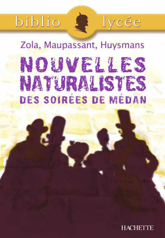 Bibliolycee Nouvelles Naturalistes Des Soirees De Medan Zola Maupassant Huysmans Ebook Books This Book Good Books