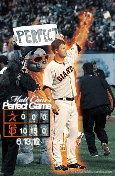 Matt Cain S Perfect Game Sf Giants San Fransico Giants Giants Baseball