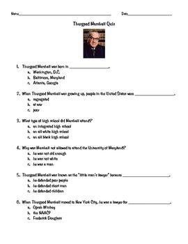 Thurgood Marshall Quiz Thurgood Marshall Quiz Teachers Pet