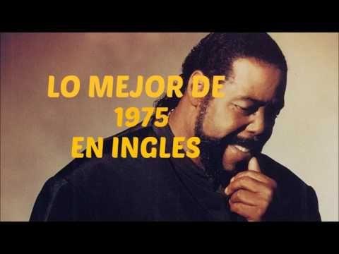 Lo Mejor De 1975 En Ingles Con Imagenes Musica En Ingles