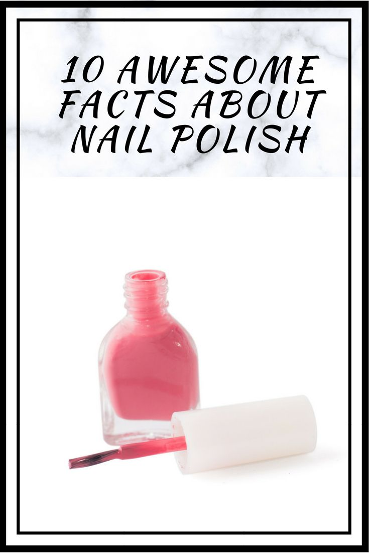 10 AWESOME FACTS ABOUT NAIL POLISH - ICE MAGI