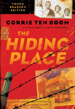 The Hiding Place Young Readers Edition By Corrie Ten Boom Elizabeth Sherrill