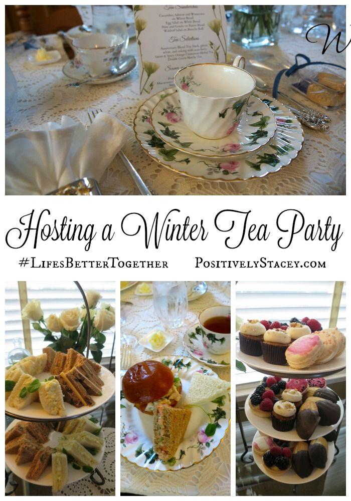 Hosting A Winter Tea Party Lifesbettertogether Positively Stacey Winter Tea Party Tea Party Food Winter Tea