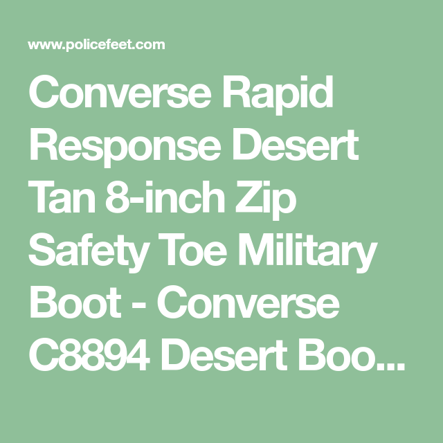 95ae4413db3b7c Converse Rapid Response Desert Tan 8-inch Zip Safety Toe Military Boot - Converse  C8894