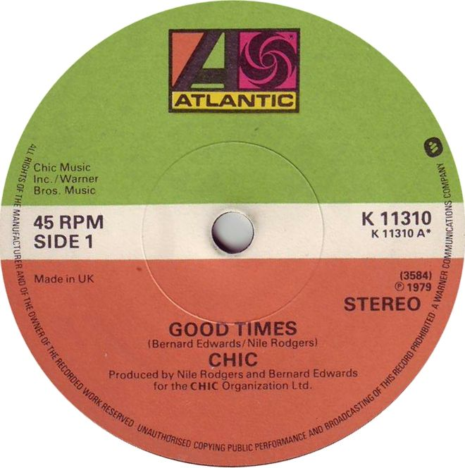 "Oldies First Dance Songs: Chic ‎– Good Times 7"" Vinyl 45rpm (Classic Soul/Disco"