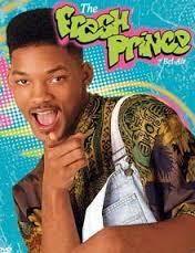 yeeaaaah the Fresh Prince