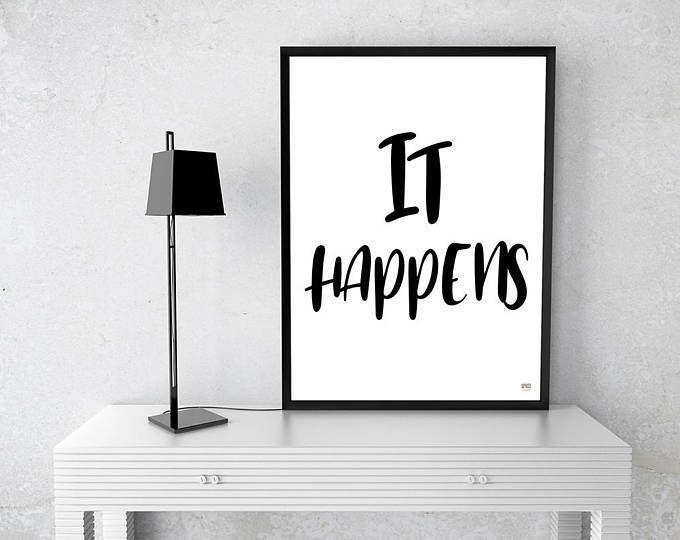 It Happens Quote, Art Print, Funny Bathroom Art, Funny Poster Art, Wall  Decor, Digital Print, Black And White, Minimalistic Art, Home Decor, ...