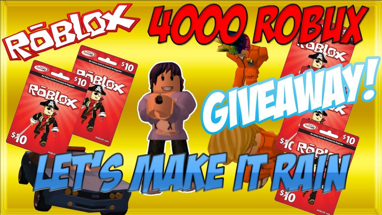 Free 4000 Robux Giveaway Youtube Roblox Gift Card Giveaway Free Robux 2017 Open Roblox Roblox Gifts Youtube