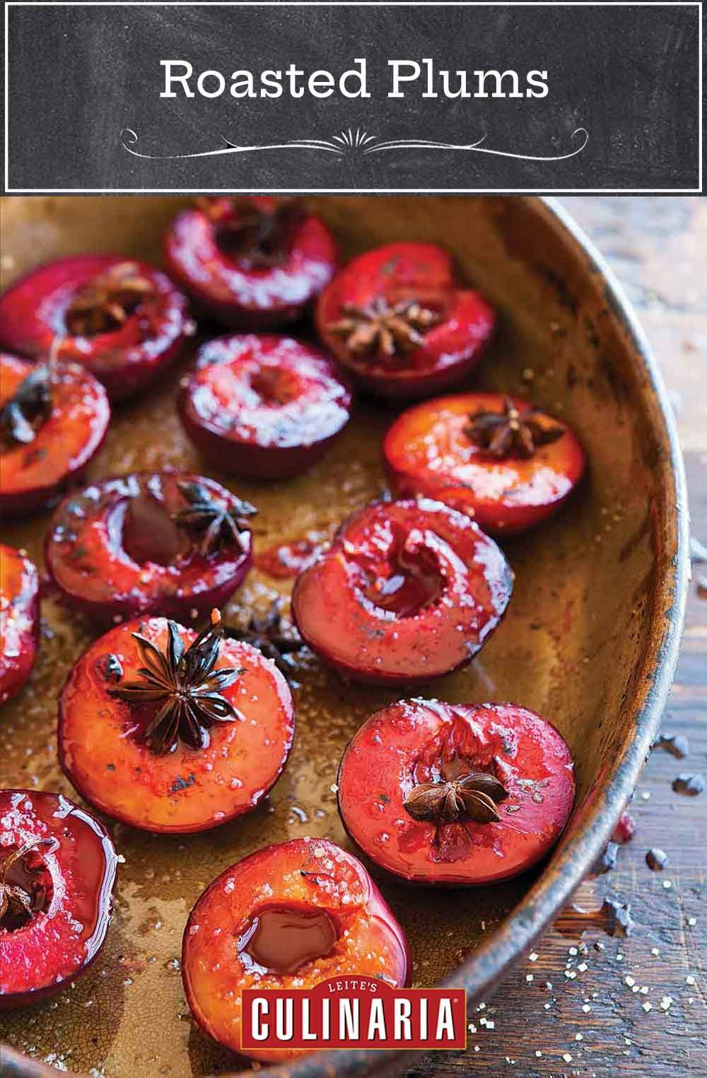 Roasted Plums Recipe In 2020 Plum Recipes Recipes Fruit Dishes