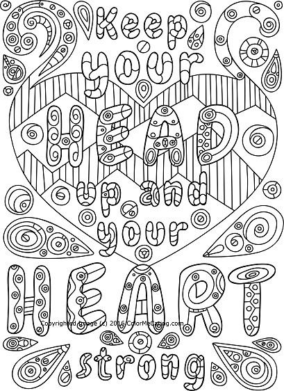 Keep Your Head Up And Your Heart Strong Adult Coloring Page
