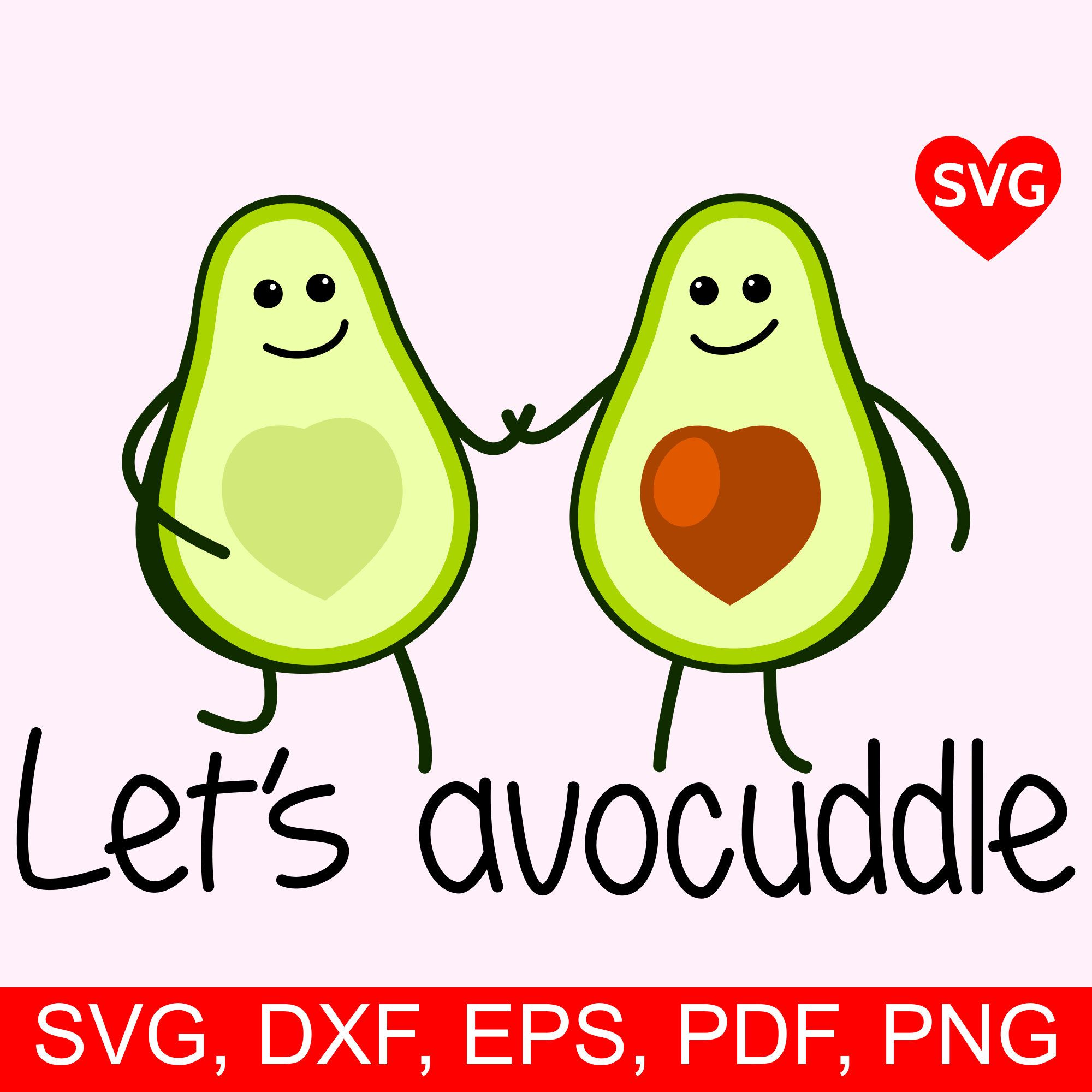 Let S Avocuddle Svg File For Cricut And Silhouette Love Avocado Printable Clipart Etsy Printable Art Silhouette Paper Valentine Svg Files