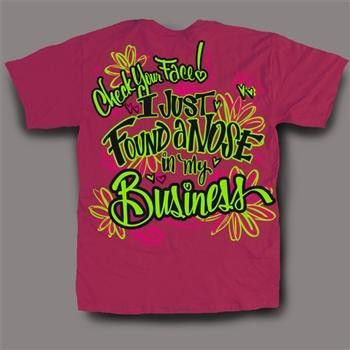 Sweet Thing Funny Nose in my Business Pink Girlie Bright T-Shirt