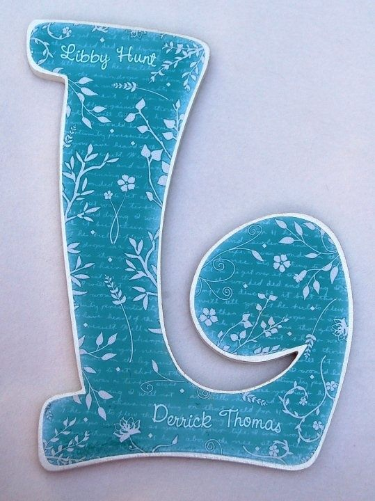 Letter from Hobby Lobby with scrapbook paper modge podged on