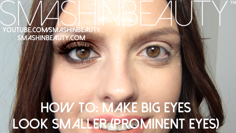 Top Tips On How To Make Big Eyes Look Smaller Prominent Eyes My