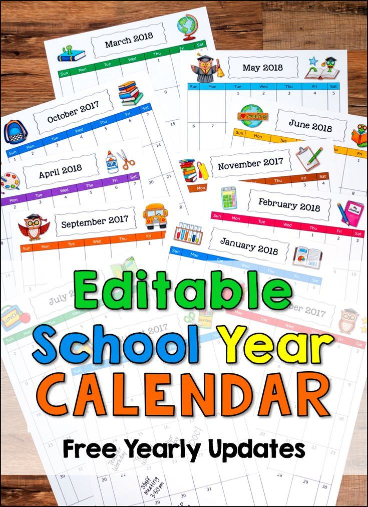 Editable School Year Calendars 2018 - 2019 (Newly Updated