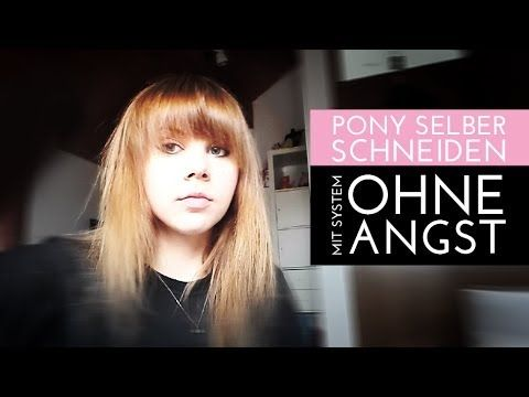 Pony Selber Schneiden Mit System Youtube Beauty Pinterest Pony