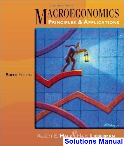 Macroeconomics 6th edition hall solutions manual test bank macroeconomics 6th edition hall solutions manual test bank solutions manual exam bank fandeluxe Images