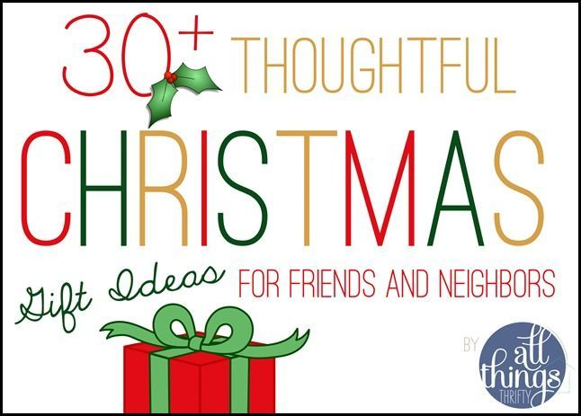 30+ Christmas Gift Ideas for Friends and Neighbors - All Things Thrifty Home Accessories and Decor
