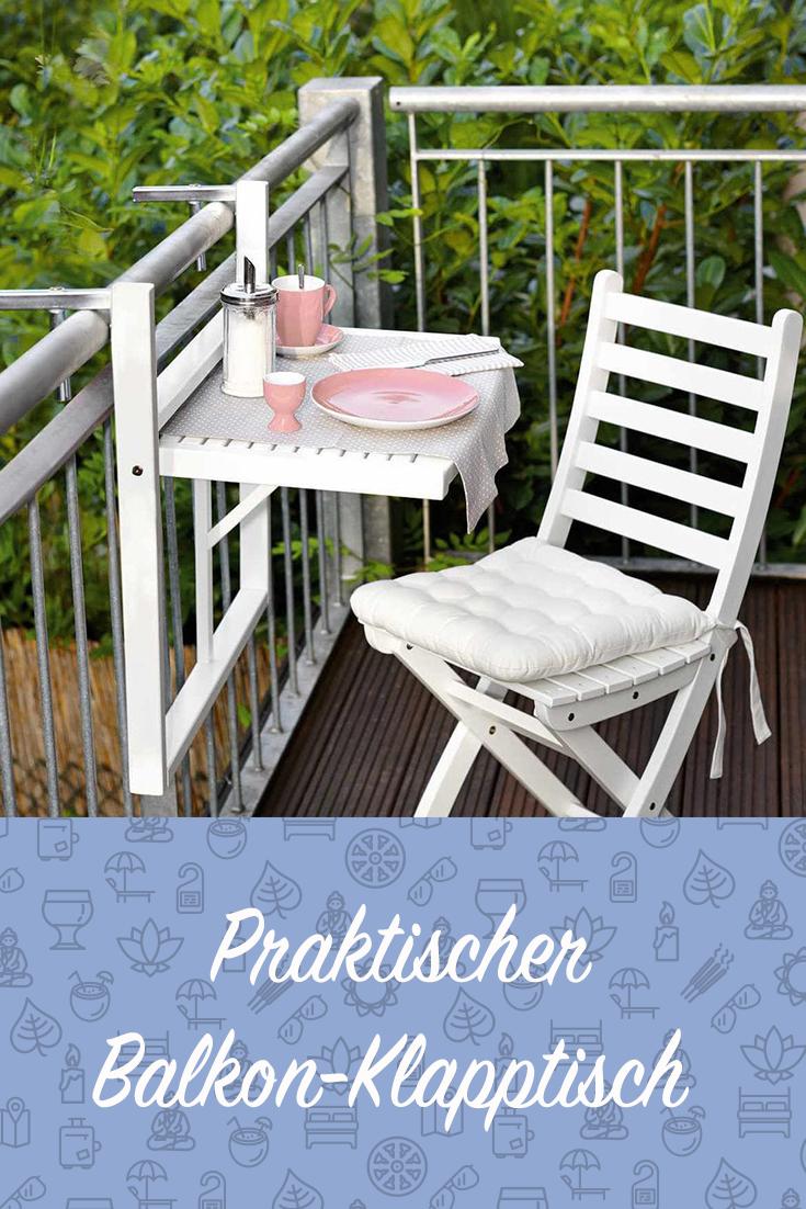 Balkon Klapptisch Für Geländer.Kleiner Balkon Und Wenig Platz Dieser Tisch Lässt Sich Ganz
