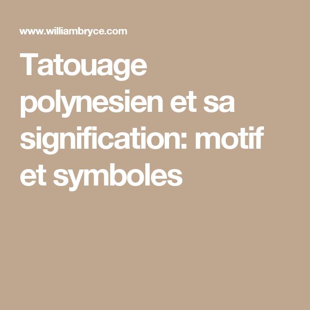 Tatouage Polynesien Et Sa Signification Motif Et Symboles