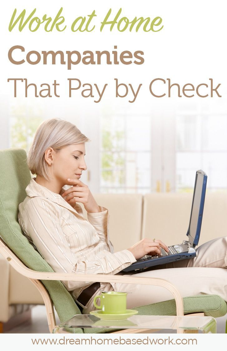 Work at Home Companies that Will Pay You by Check | Legitimate ...