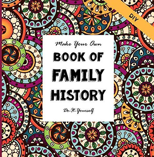 Diy family history make your own book do it yourself diy family history make your own book do it yourself solutioingenieria Choice Image