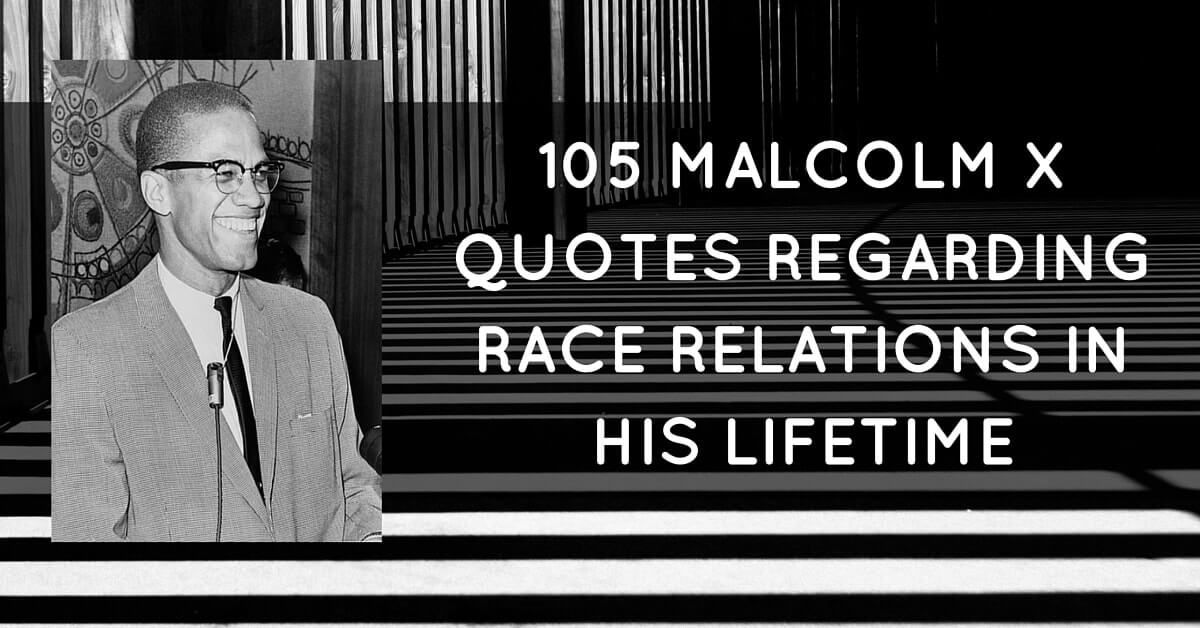 Malcolm X Quotes Tittle%  Malcolm X Was Born In 1925 In Omaha Nebraska And Was