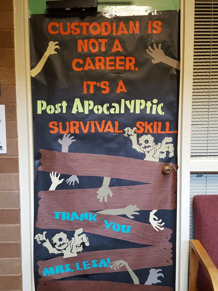 Custodian janitor teacher appreciation door, zombie, apocalypse, funny #custodianappreciationgifts