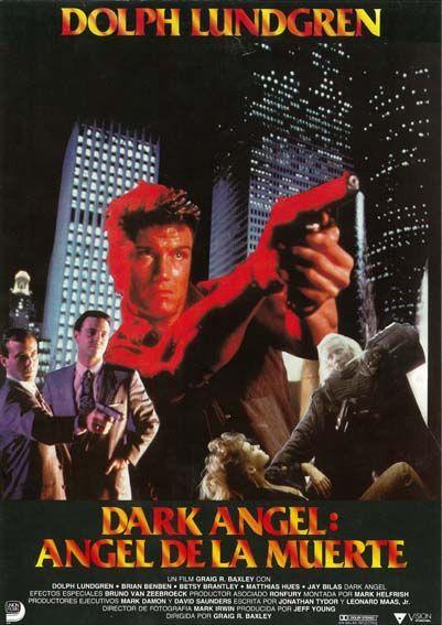 Dark Angel ángel De La Muerte 1990 Tt0099817 Esp Angel De La Muerte Películas Completas Director De Fotografía