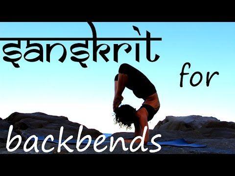 learn sanskrit names for yoga backbends  youtube  yoga