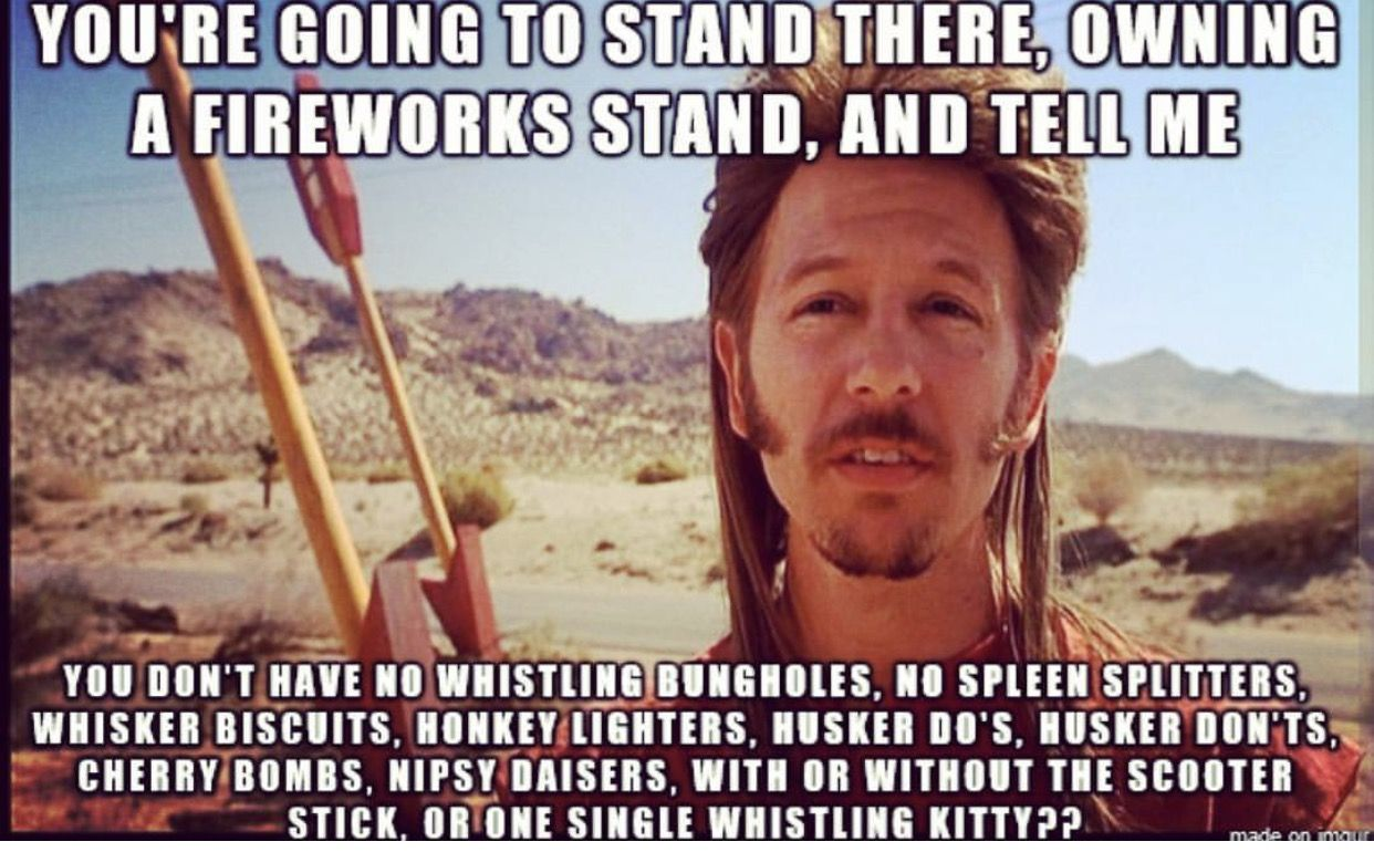 Pin by Karen Patterson on 4th of July Joe dirt quotes