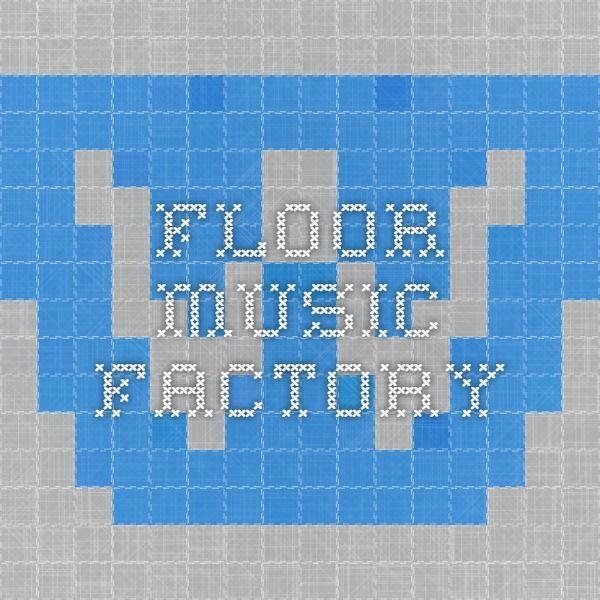 Floor Music Factory