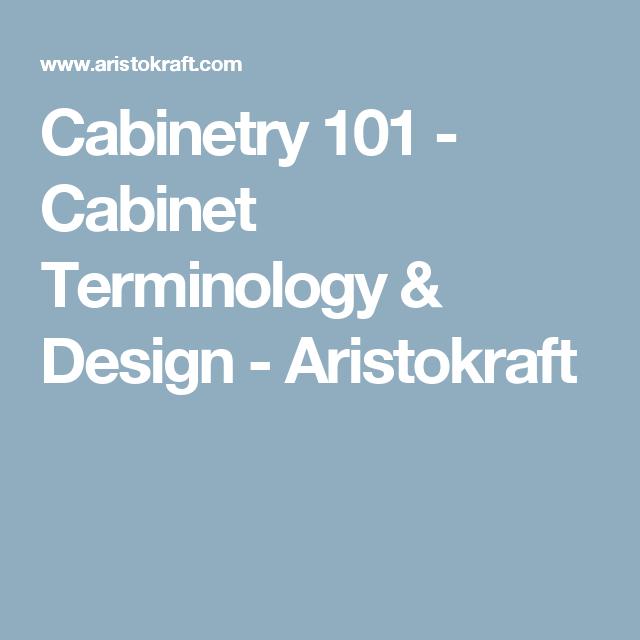 Cabinetry 101 - Cabinet Terminology & Design - Aristokraft ...