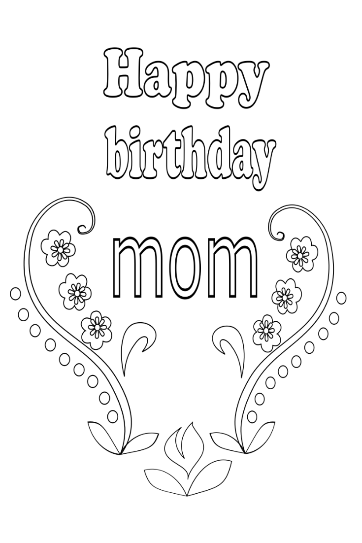 Birthday coloring page for mom | Birthday coloring pages ...
