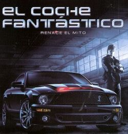 El Coche Fantástico 2008 Serie Tv Drama Acción El Coche Fantastico Fantastico Serie De Television