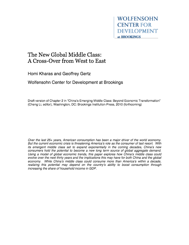 Kharas H And G Gertz 2010 The New Global Middle Class A