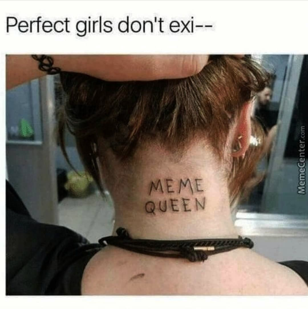 Girlswithtattoos Guyswithtattoos Inkstagram Memequeen Tattooed Perfect Tattoos Tattoo Comedy Funny Inked Q In 2020 Back Of Neck Tattoo Memes Badass Tattoos